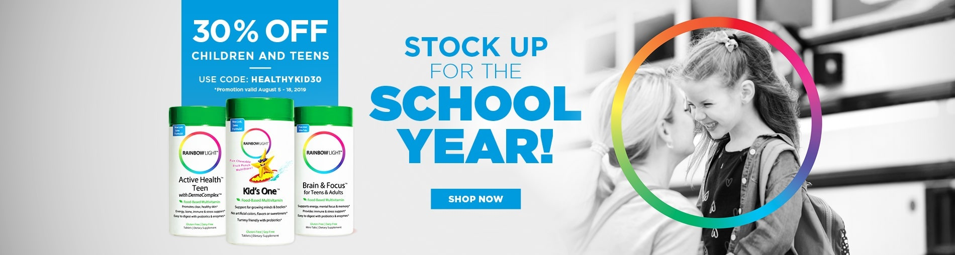 STOCK UP THIS SCHOOL YEAR! USE PROMO CODE: HEALTHYKID30